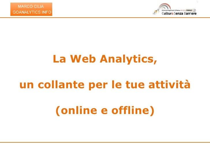 La Web Analytics, un collante per le tue attività (online e offline)