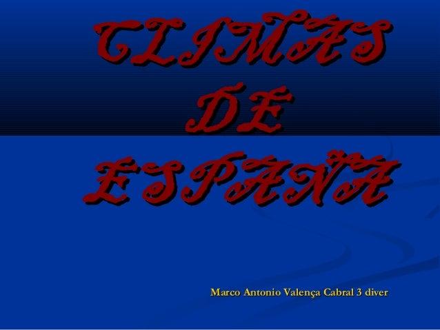 CLIMAS  DEESPAÑA  Marco Antonio Valença Cabral 3 diver