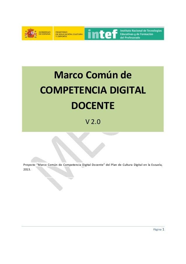 """Página1    MarcoComúnde COMPETENCIADIGITAL DOCENTE V2.0     Proyecto""""MarcoComúndeCompetencia..."""