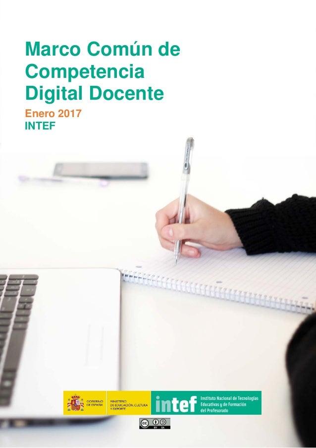 0 Marco Común de Competencia Digital Docente Enero 2017 INTEF
