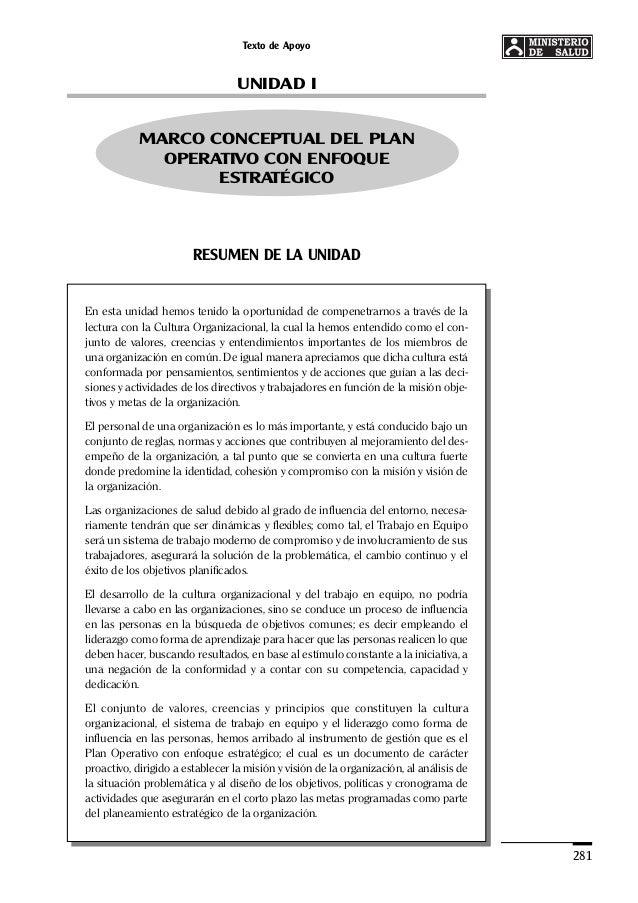 Texto de Apoyo 281 UNIDAD I MARCO CONCEPTUAL DEL PLAN OPERATIVO CON ENFOQUE ESTRATÉGICO RESUMEN DE LA UNIDAD En esta unida...