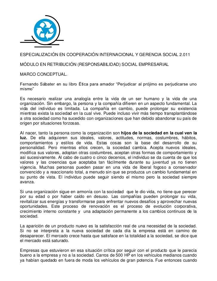ESPECIALIZACIÓN EN COOPERACIÓN INTERNACIONAL Y GERENCIA SOCIAL 2.011MÓDULO EN RETRIBUCIÓN (RESPONSABILIDAD) SOCIAL EMPRESA...