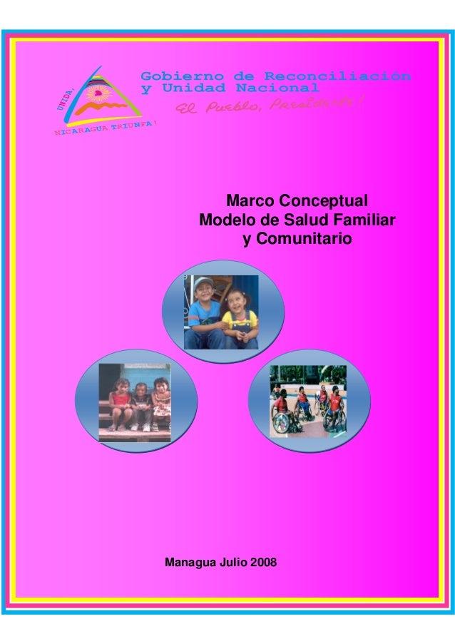 Marco Conceptual Modelo de Salud Familiar y Comunitario Managua Julio 2008