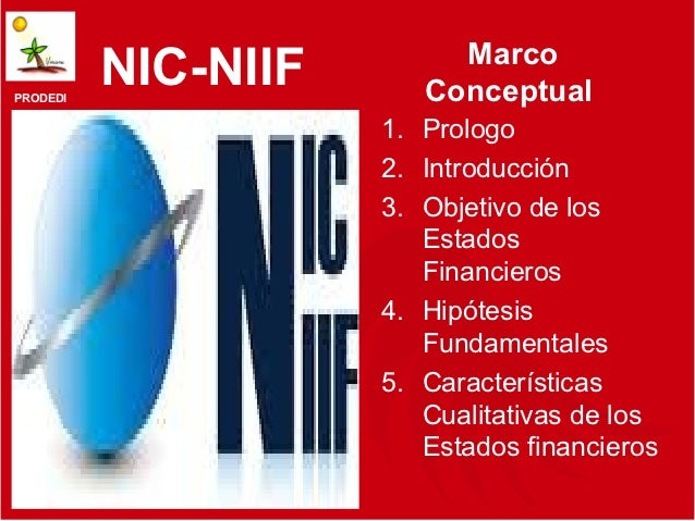 MarcoPRODEDI          NIC-NIIF      Conceptual                     1. Prologo                     2. Introducción         ...