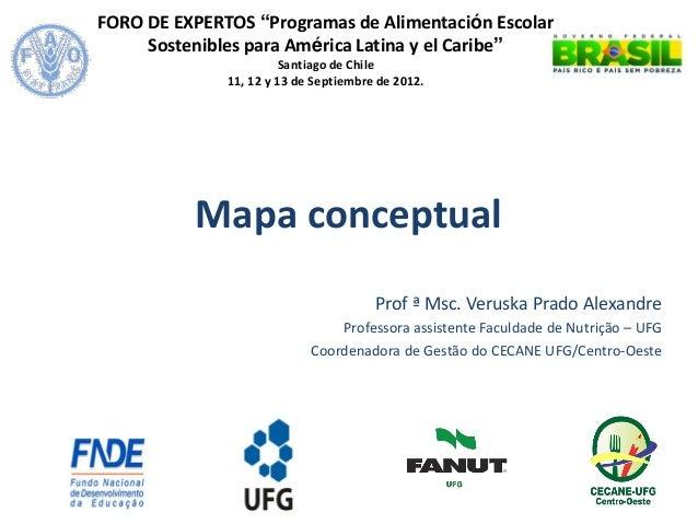"""FORO DE EXPERTOS """"Programas de Alimentación Escolar Sostenibles para América Latina y el Caribe""""  Santiago de Chile  11, 1..."""