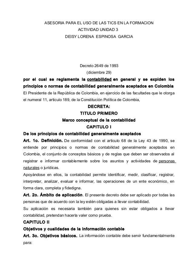 ASESORIA PARA EL USO DE LAS TICS EN LA FORMACION ACTIVIDAD UNIDAD 3 DEISY LORENA ESPINOSA GARCIA  Decreto 2649 de 1993 (di...