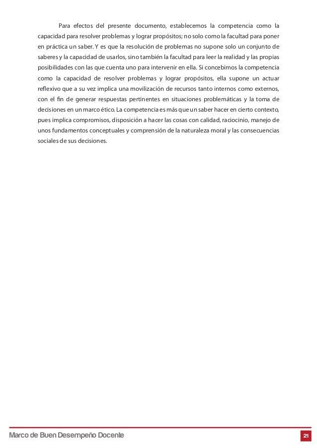Para efectos del presente documento, establecemos la competencia como la capacidad para resolver problemas y lograr propós...