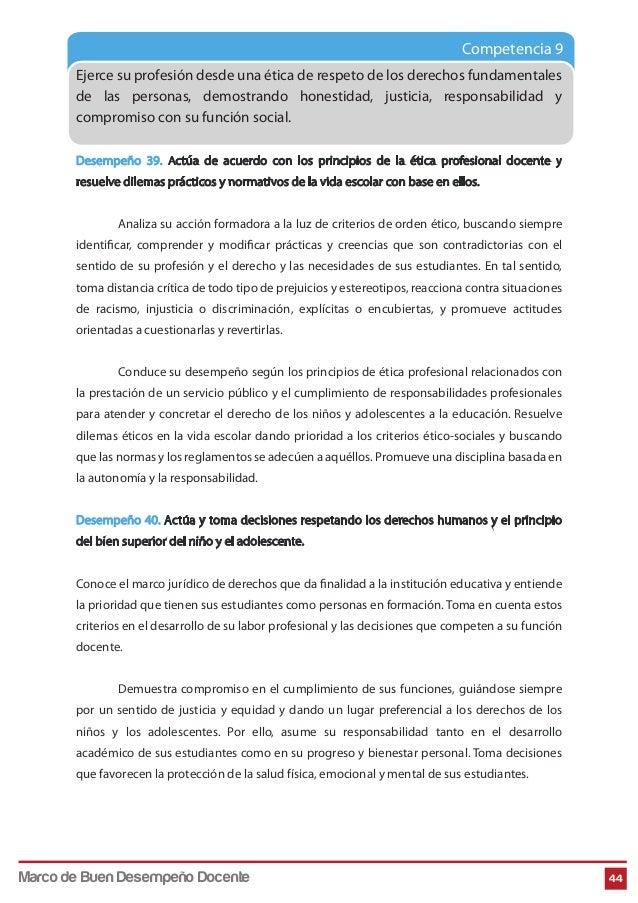Competencia 9 Ejerce su profesión desde una ética de respeto de los derechos fundamentales de las personas, demostrando ho...