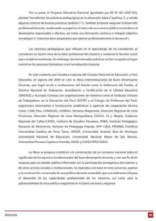"""50 Por su parte, el Proyecto Educativo Nacional (aprobado por RS Nº 001-2007-ED), plantea""""transformar las prácticas pedagó..."""