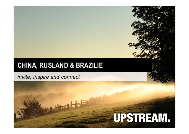CHINA, RUSLAND & BRAZILIE invite, inspire and connect