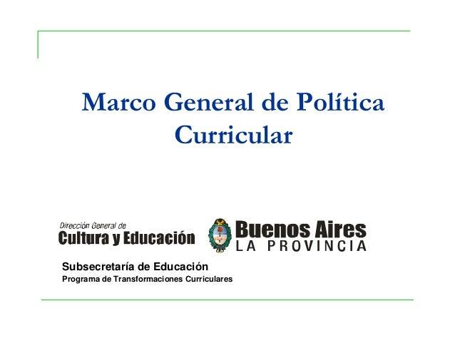 Subsecretaría de Educación Programa de Transformaciones Curriculares