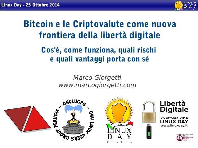 prezzo competitivo offrire l'ultimo Bitcoin e le Criptovalute come nuova frontiera della libertà ...