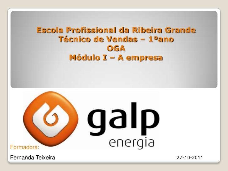 Escola Profissional da Ribeira Grande              Técnico de Vendas – 1ºano                          OGA                 ...