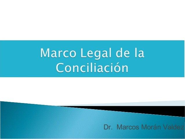 Dr. Marcos Morán Valdez