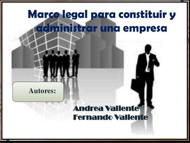 Marco Legal De Las Empresas 1