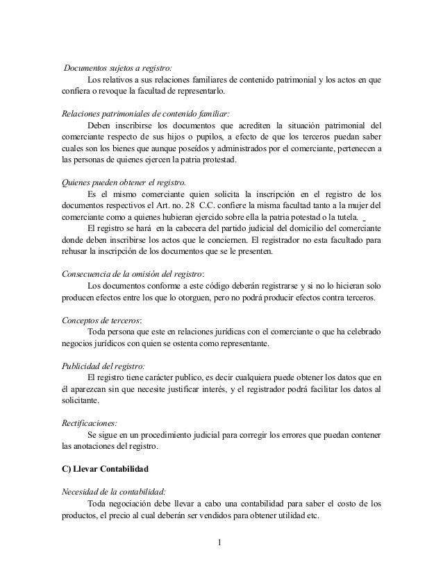 Documentos sujetos a registro: Los relativos a sus relaciones familiares de contenido patrimonial y los actos en que confi...