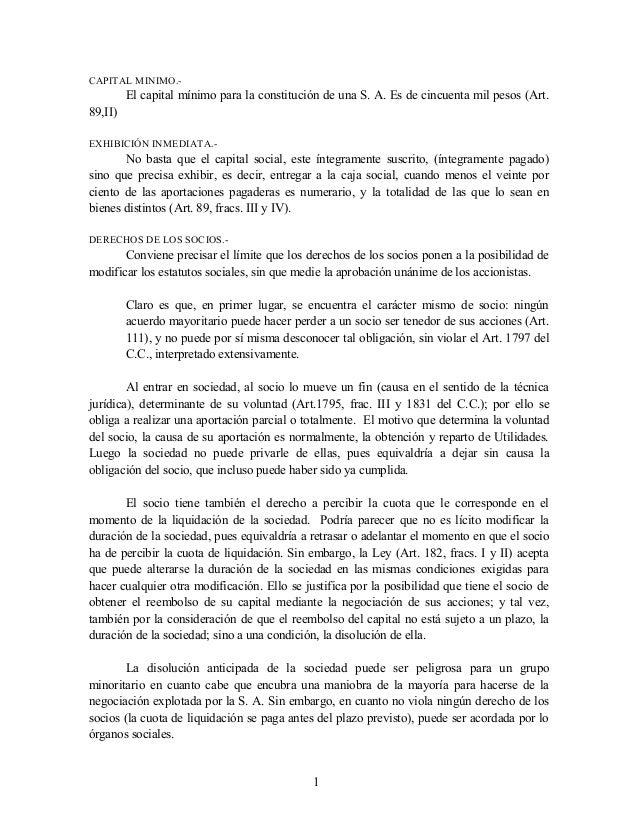 CAPITAL MINIMO.-  El capital mínimo para la constitución de una S. A. Es de cincuenta mil pesos (Art. 89,II) EXHIBICIÓN IN...