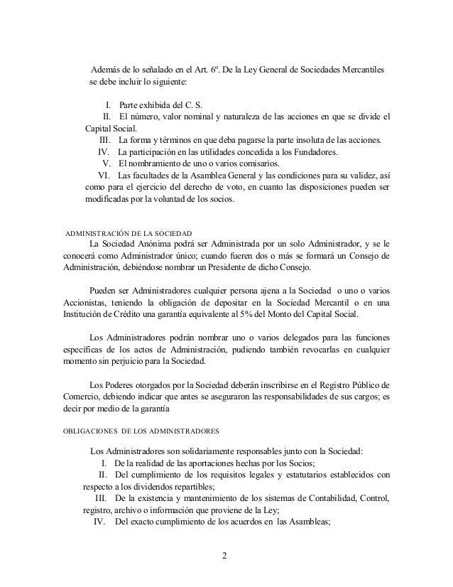 Además de lo señalado en el Art. 6º. De la Ley General de Sociedades Mercantiles se debe incluir lo siguiente: I. Parte ex...