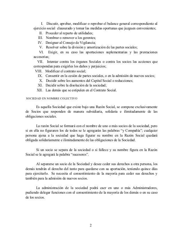 I. Discutir, aprobar, modificar o reprobar el balance general correspondiente al ejercicio social clausurado y tomar las m...