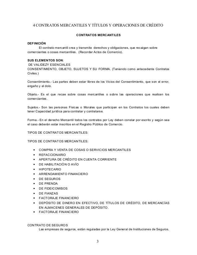 4 CONTRATOS MERCANTILES Y TÍTULOS Y OPERACIONES DE CRÉDITO CONTRATOS MERCANTILES DEFINICIÓN El contrato mercantil crea y t...