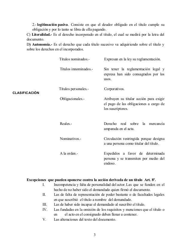 2.- legitimación pasiva. Consiste en que el deudor obligado en el título cumple su obligación y por lo tanto se libra de e...