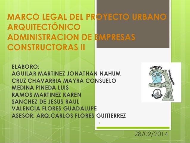 Marco Legal Del Proyecto Urbano Arquitectónico