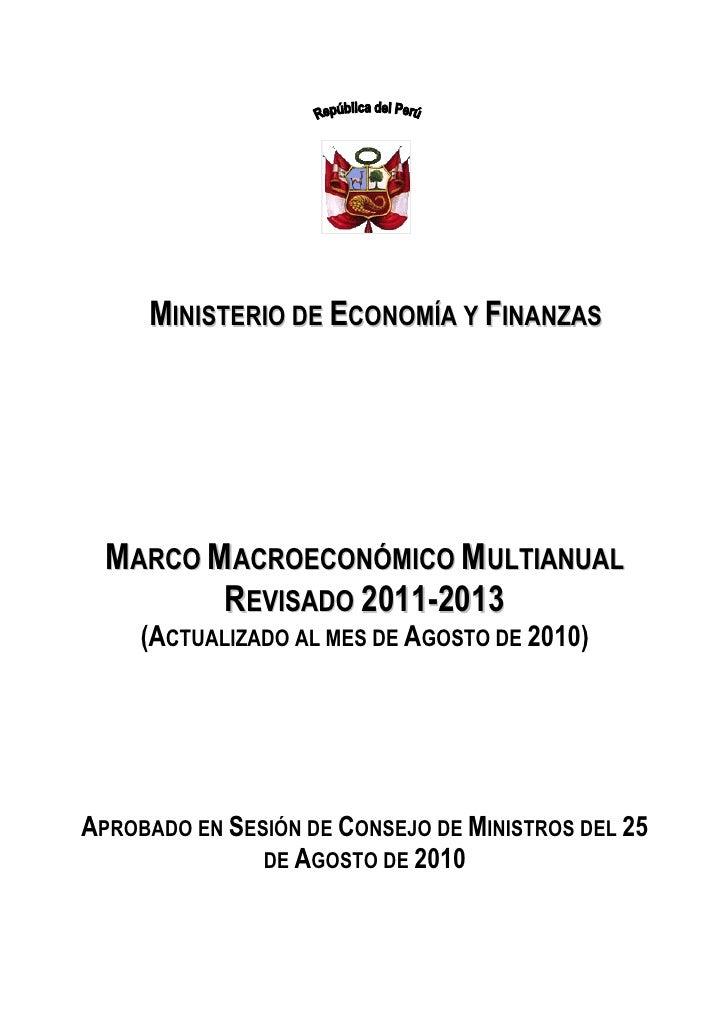 MINISTERIO DE ECONOMÍA Y FINANZAS       MARCO MACROECONÓMICO MULTIANUAL          REVISADO 2011-2013      (ACTUALIZADO AL M...