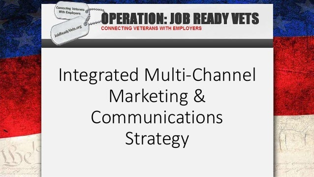 Integrated Multi-Channel Marketing & Communications Strategy