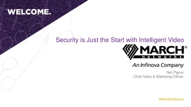 Security is Just the Start with Intelligent Video Net Payne Chief Sales & Marketing Officer