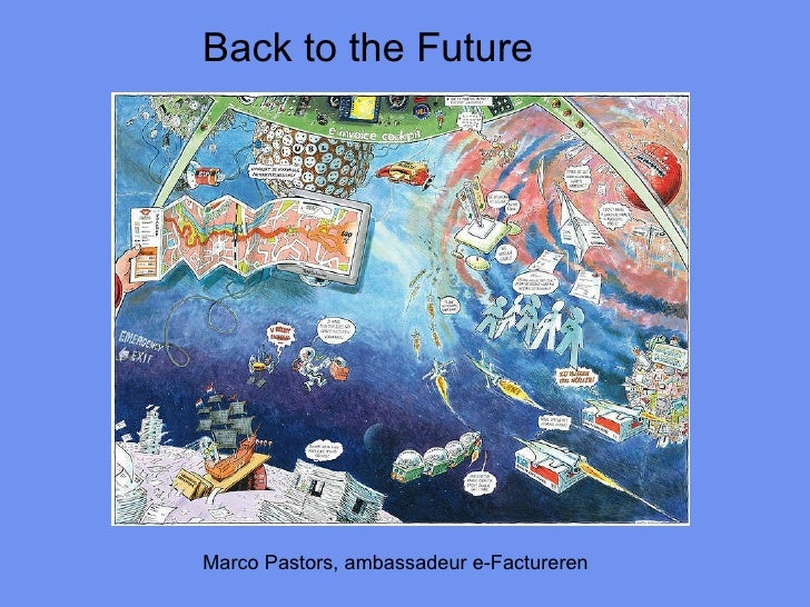 Back to the Future Marco Pastors, ambassadeur e-Factureren