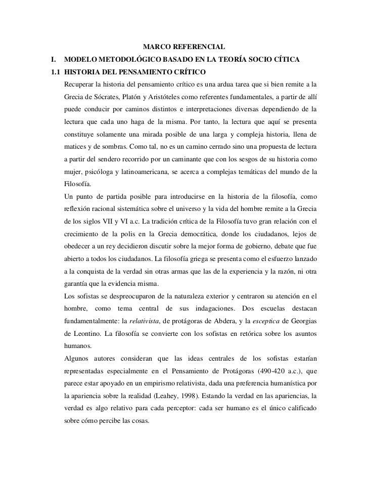 MARCO REFERENCIAL<br />MODELO METODOLÓGICO BASADO EN LA TEORÍA SOCIO CÍTICA<br />HISTORIA DEL PENSAMIENTO CRÍTICO<br />Rec...