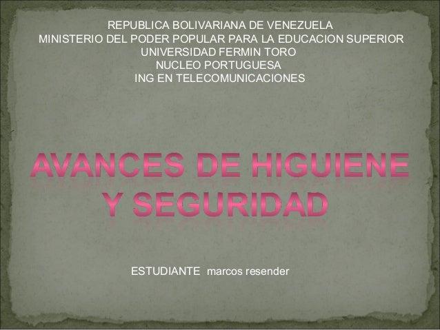 REPUBLICA BOLIVARIANA DE VENEZUELA MINISTERIO DEL PODER POPULAR PARA LA EDUCACION SUPERIOR UNIVERSIDAD FERMIN TORO NUCLEO ...