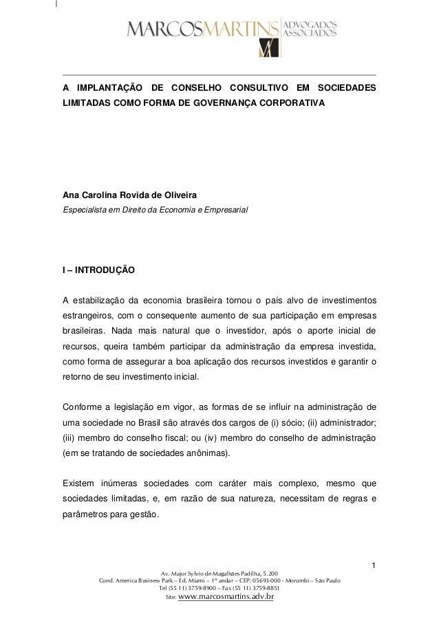 1 Av. Major Sylvio de Magalhães Padilha, 5.200 Cond. America Business Park – Ed. Miami – 1º andar – CEP: 05693-000 - Morum...