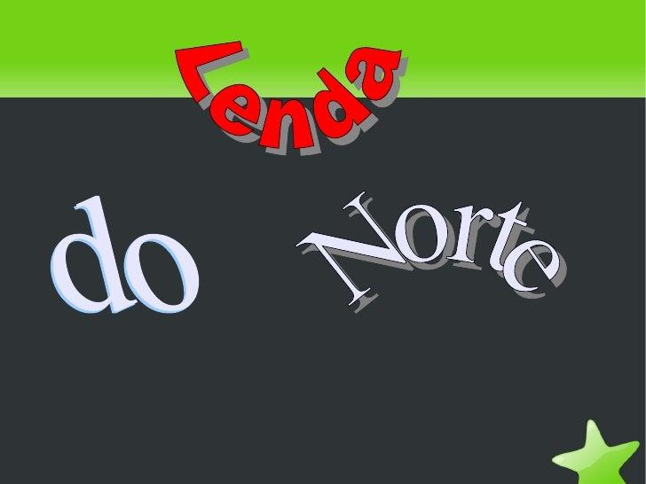 Lenda do Norte
