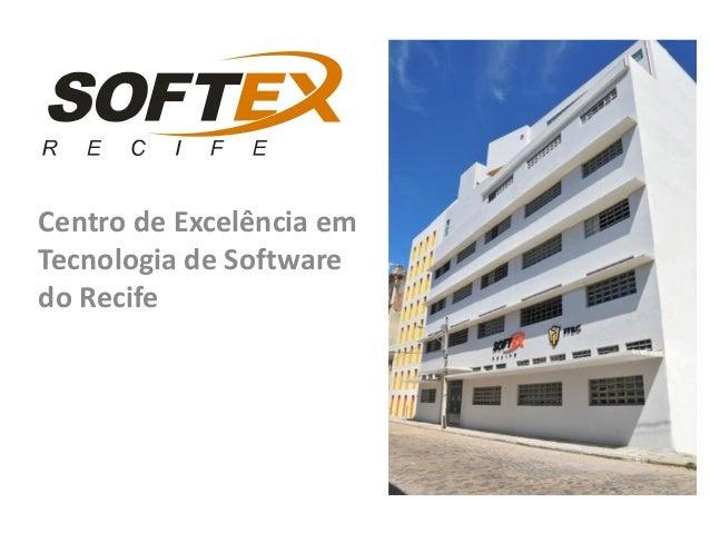 Centro de Excelência em Tecnologia de Software do Recife