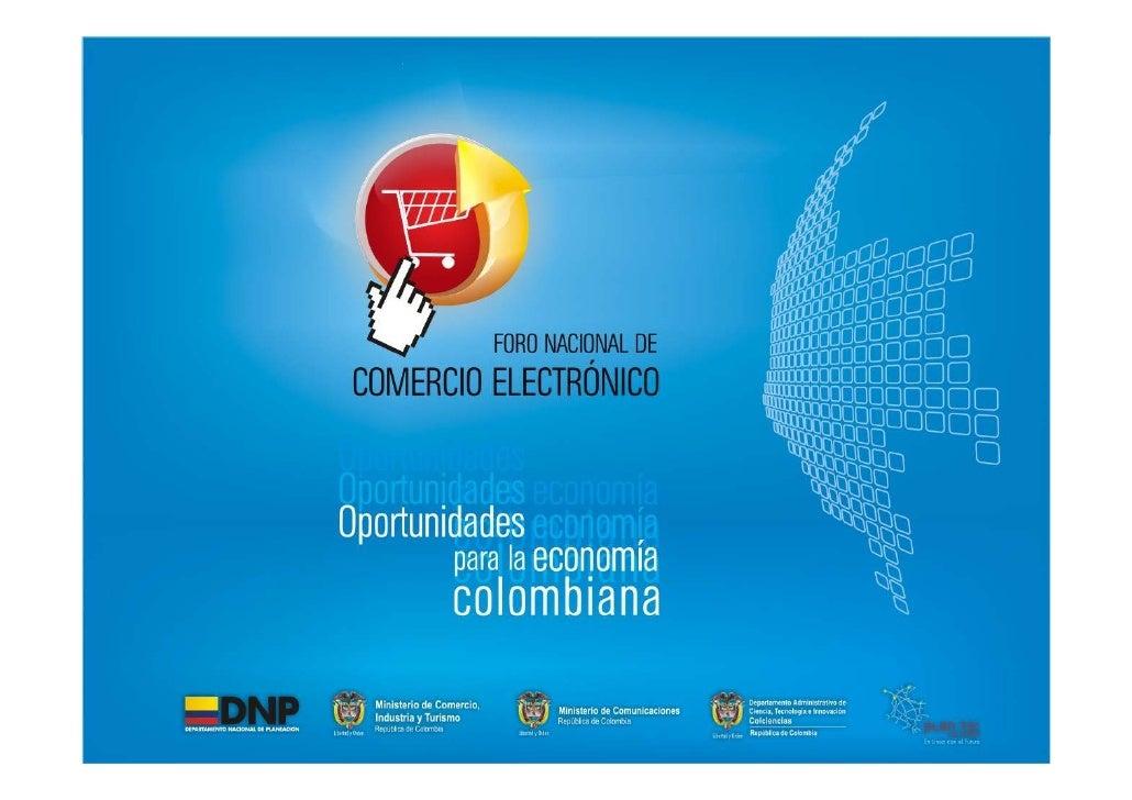 Enfoque de la Presentación  Plantear la realidad y visión de oportunidad del comercio electrónico en América Latina y el p...