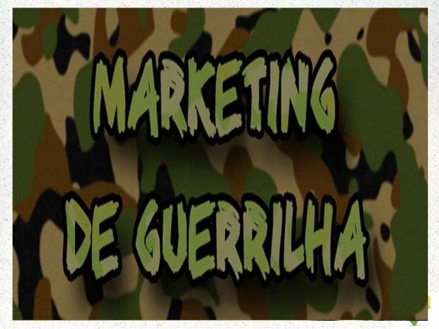 O que é o marketing de guerrilha?