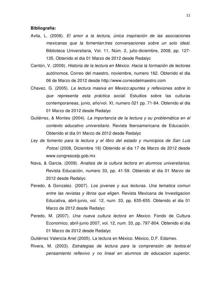 11Bibliografía:Avila, L. (2008). El amor a la lectura, única inspiración de las asociaciones        mexicanas que la fomen...