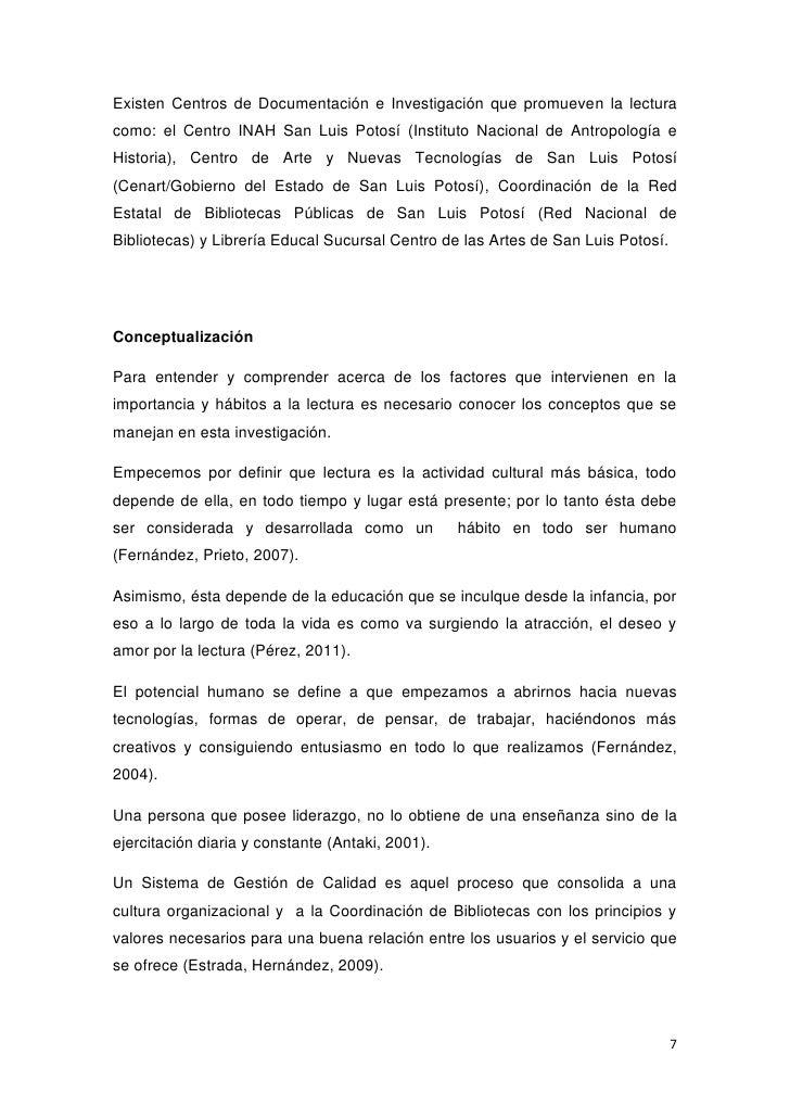 Existen Centros de Documentación e Investigación que promueven la lecturacomo: el Centro INAH San Luis Potosí (Instituto N...
