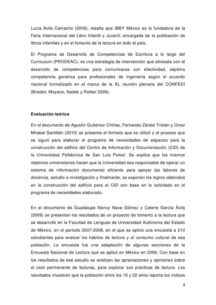Lucía Ávila Camacho (2009), resalta que IBBY México es la fundadora de laFeria Internacional del Libro Infantil y Juvenil,...