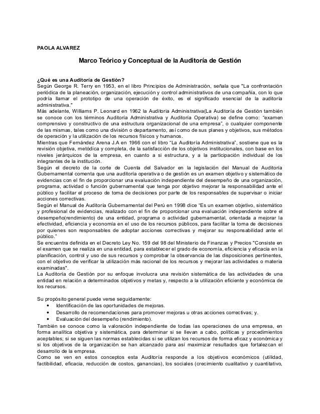 PAOLA ALVAREZ  Marco Teórico y Conceptual de la Auditoría de Gestión  ¿Qué es una Auditoría de Gestión?  Según George R. T...