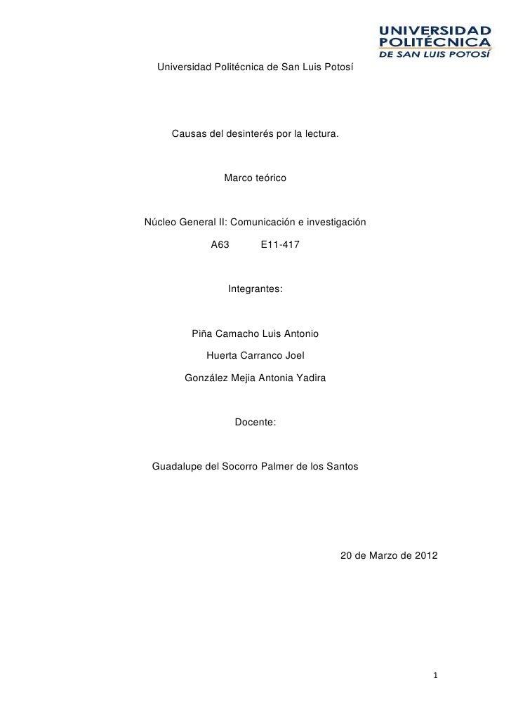 Universidad Politécnica de San Luis Potosí     Causas del desinterés por la lectura.                Marco teóricoNúcleo Ge...