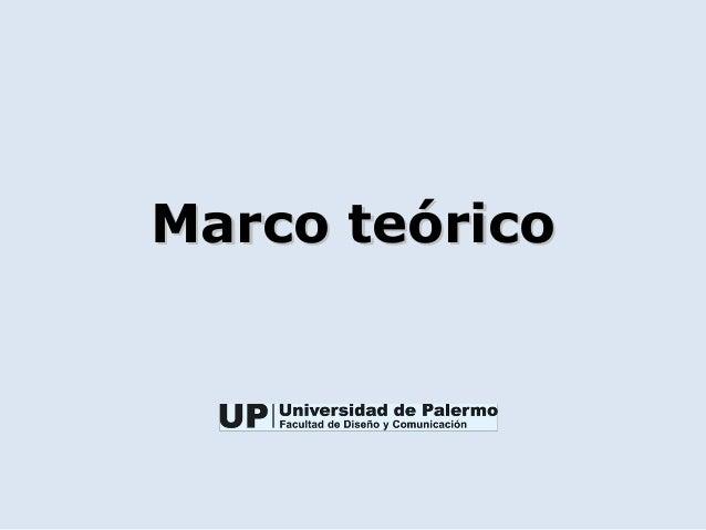 Marco teóricoMarco teórico