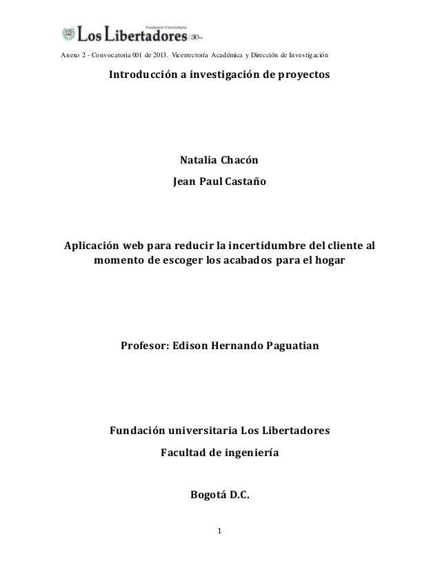 Anexo 2 - Convocatoria 001 de 2013. Vicerrectoría Académica y Dirección de Investigación 1 Introducción a investigación de...