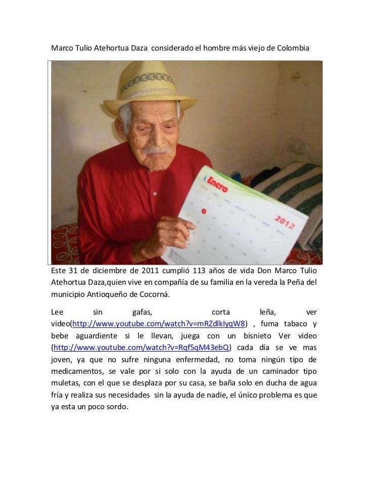 Marco tulio atehortua daza considerado el hombre más viejo de colomb…