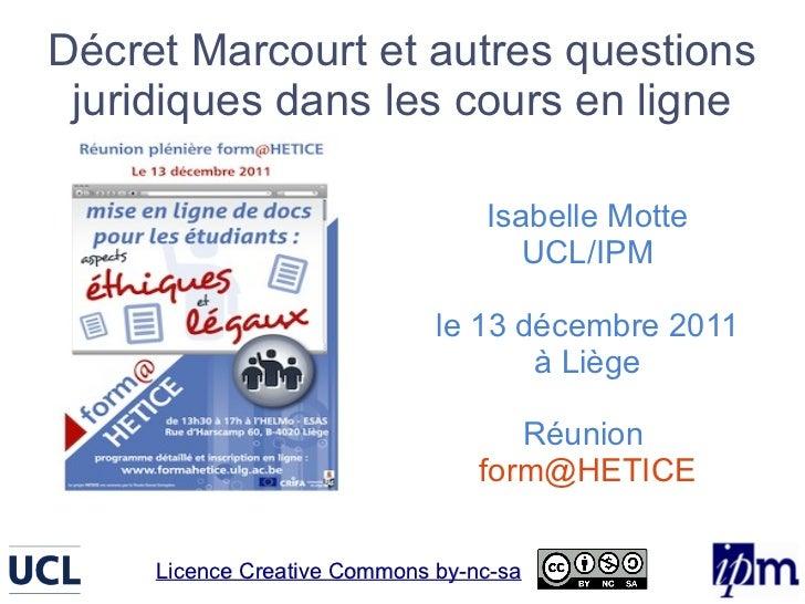 Décret Marcourt et autres questions juridiques dans les cours en ligne                                  Isabelle Motte    ...