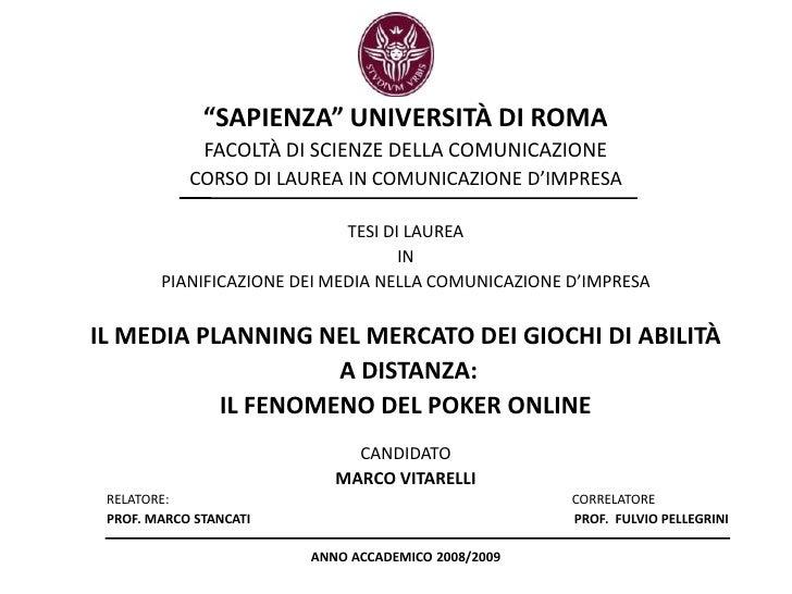 """""""SAPIENZA"""" UNIVERSITÀ DI ROMA<br />FACOLTÀ DI SCIENZE DELLA COMUNICAZIONE<br />CORSO DI LAUREA IN COMUNICAZIONE D'IMPRESA<..."""