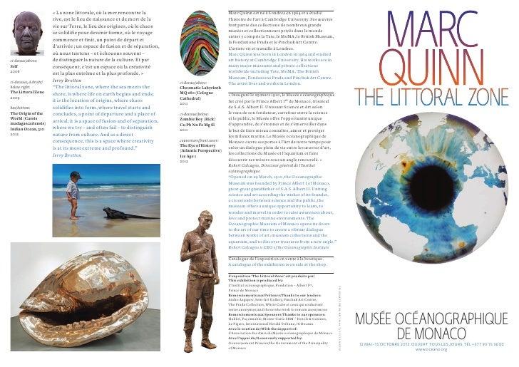 « La zone littorale, où la mer rencontre la                                     Marc Quinn est né à Londres en 1964 et a é...