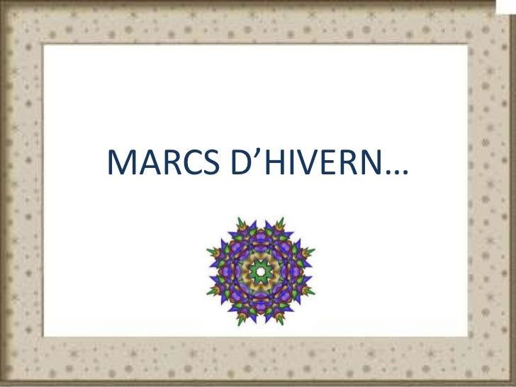 MARCS D'HIVERN…