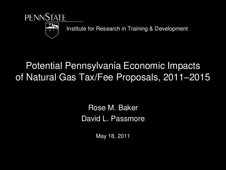 Institute for Research in Training & Development<br />Potential Pennsylvania Economic Impacts of Natural Gas Tax/Fee Propo...
